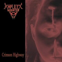 "AMPULEX DEMENTOR - ""Crimson Highway"" CD"