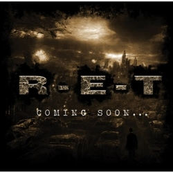 "R-E-T - ""Coming Soon..."" CD"